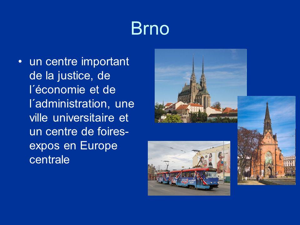 Brno un centre important de la justice, de l´économie et de l´administration, une ville universitaire et un centre de foires-expos en Europe centrale.