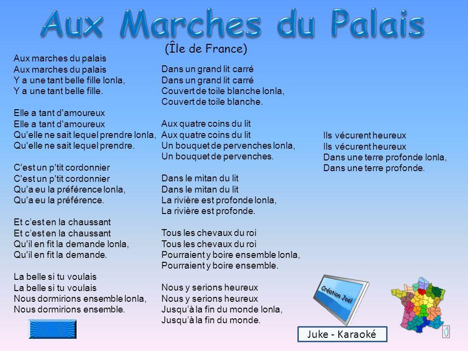 Aux Marches du Palais (Île de France) Juke - Karaoké