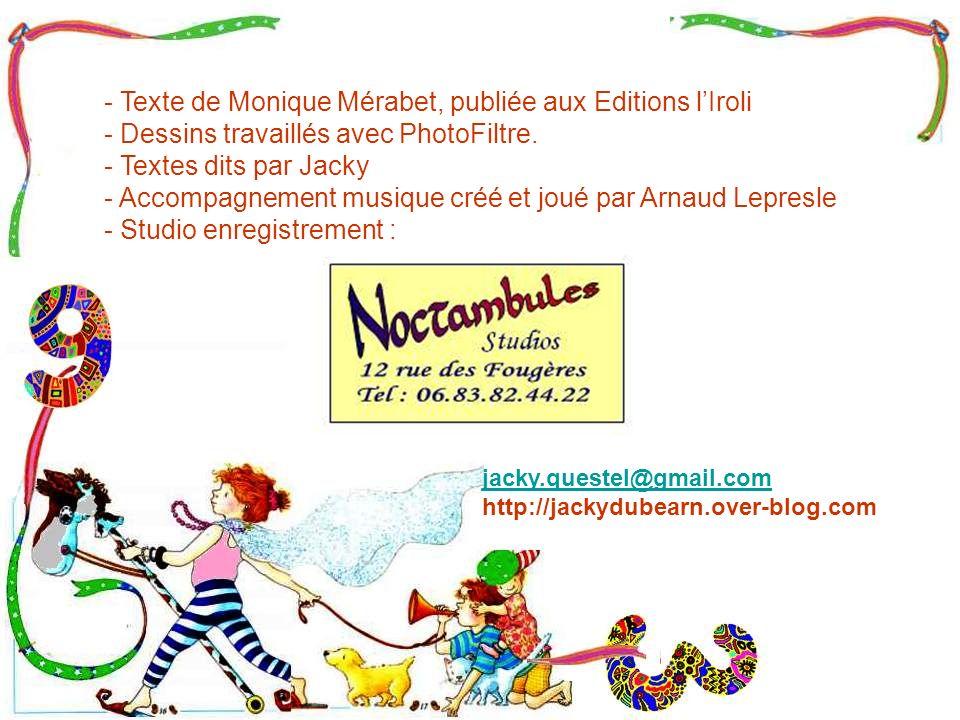 - Texte de Monique Mérabet, publiée aux Editions l'Iroli