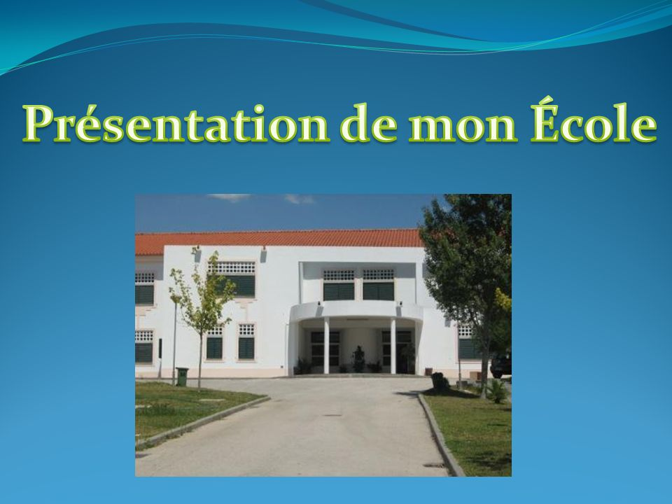 Présentation de mon École