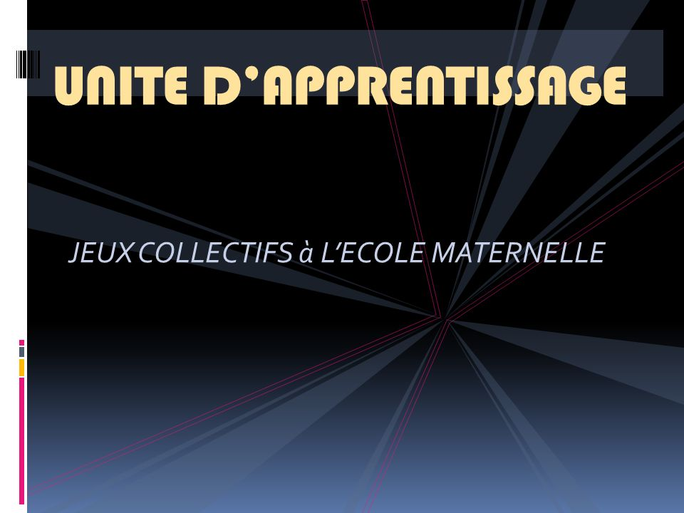 UNITE D'APPRENTISSAGE