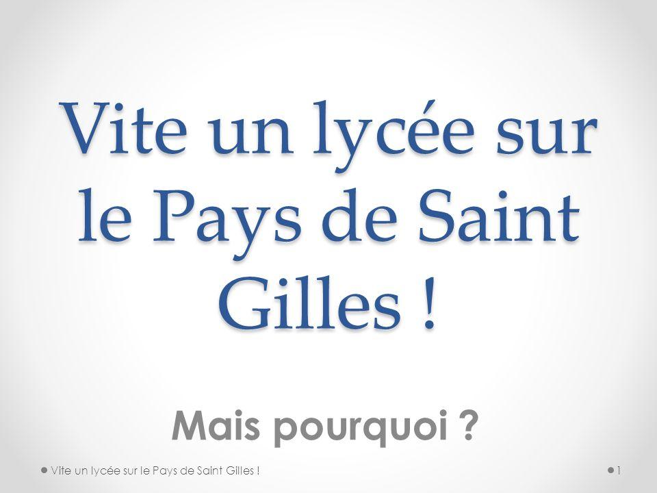 Vite un lycée sur le Pays de Saint Gilles !