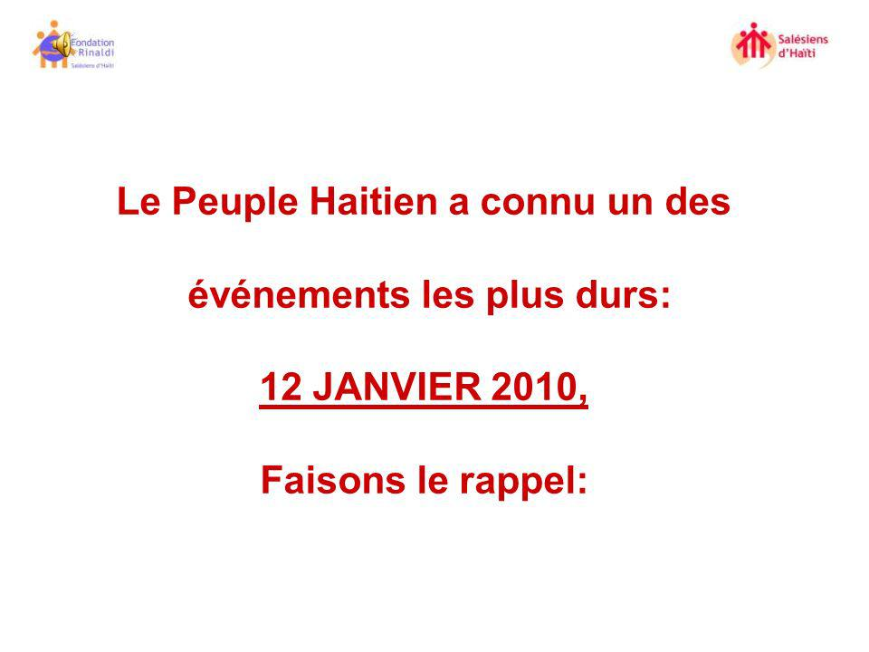 Le Peuple Haitien a connu un des événements les plus durs: