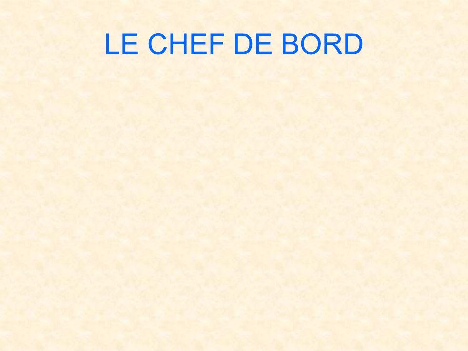 LE CHEF DE BORD