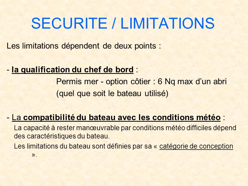 SECURITE / LIMITATIONS