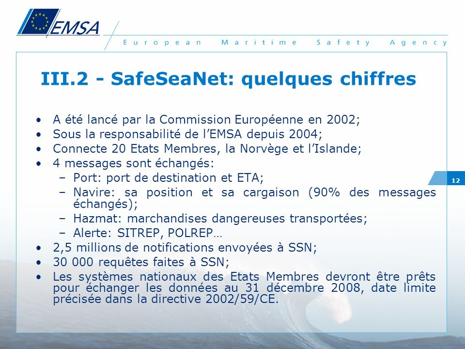 III.2 - SafeSeaNet: quelques chiffres