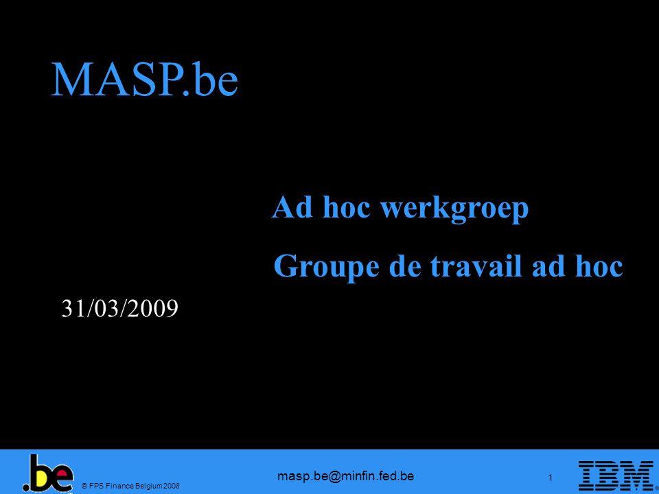 MASP.be Ad hoc werkgroep Groupe de travail ad hoc 31/03/2009 1
