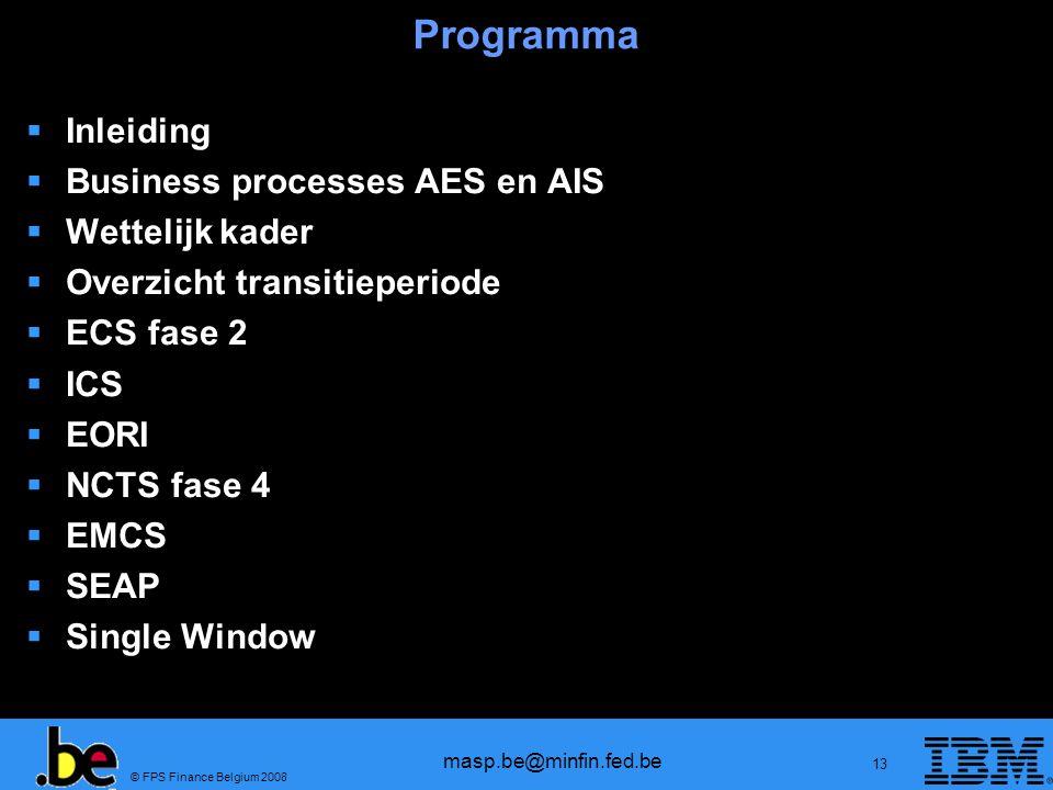 Programma Inleiding Business processes AES en AIS Wettelijk kader