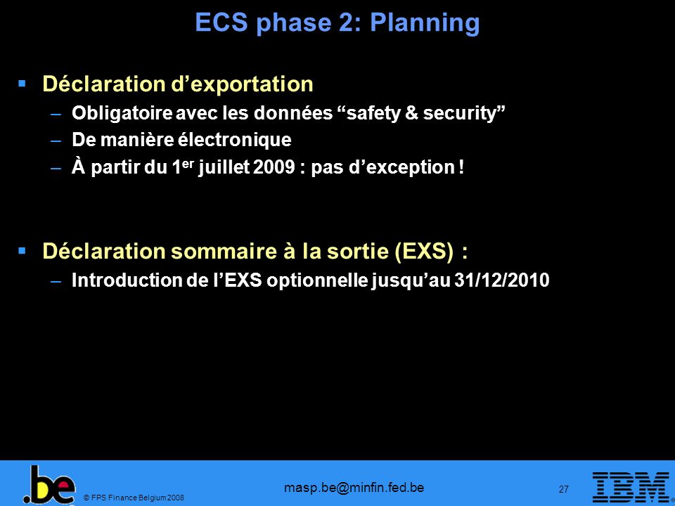 ECS phase 2: Planning Déclaration d'exportation