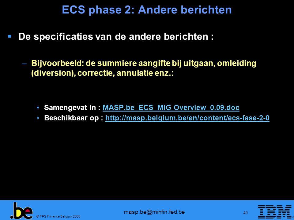 ECS phase 2: Andere berichten