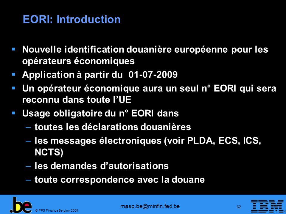 EORI: Introduction Nouvelle identification douanière européenne pour les opérateurs économiques. Application à partir du 01-07-2009.