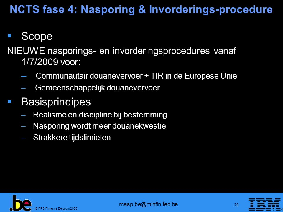 NCTS fase 4: Nasporing & Invorderings-procedure