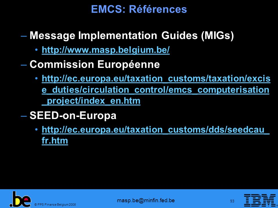 Message Implementation Guides (MIGs) Commission Européenne