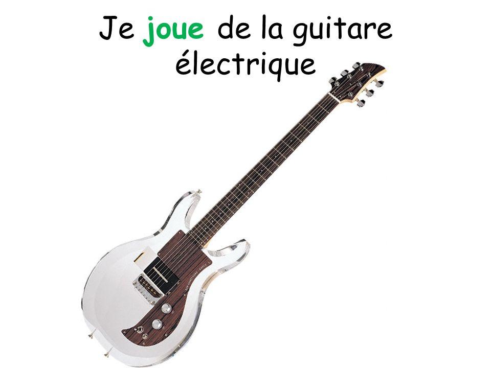 Je joue de la guitare électrique