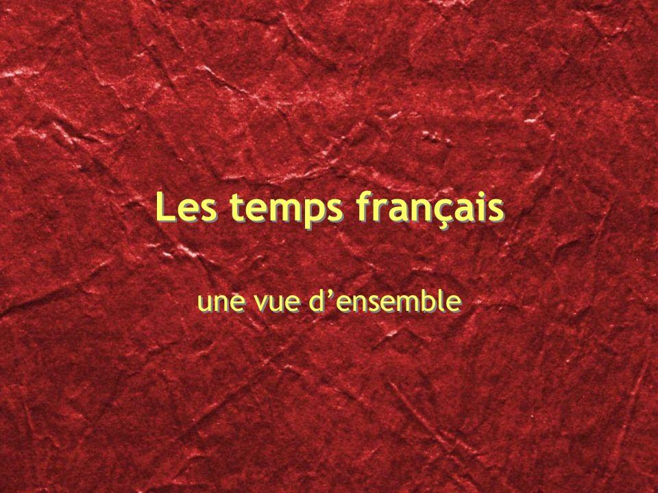 Les temps français une vue d'ensemble