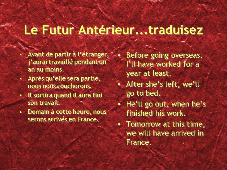 Le Futur Antérieur...traduisez