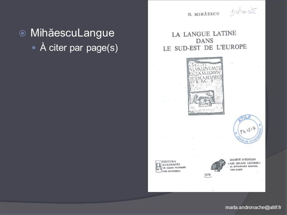 MihăescuLangue À citer par page(s) Et, finalement, MihaiescuRomanité.
