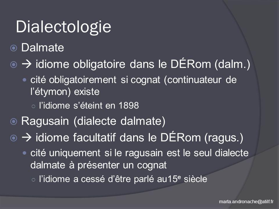 Dialectologie Dalmate  idiome obligatoire dans le DÉRom (dalm.)