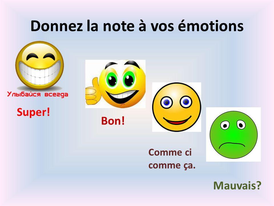 Donnez la note à vos émotions