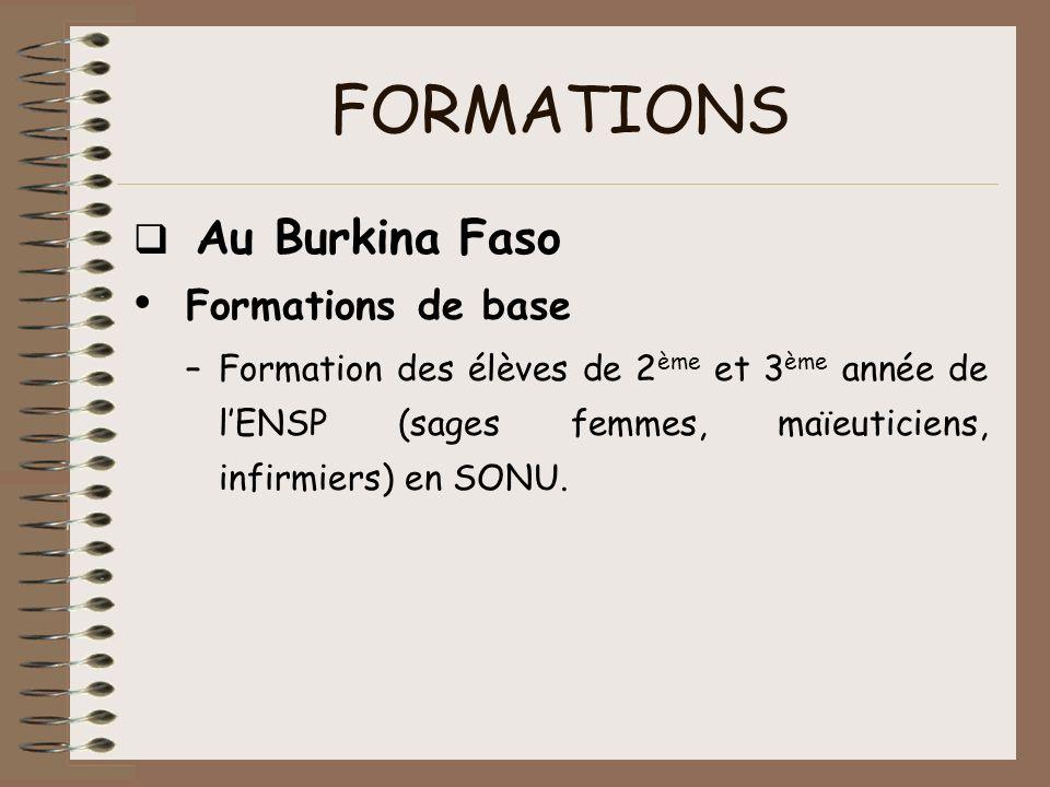 FORMATIONS Formations de base q Au Burkina Faso