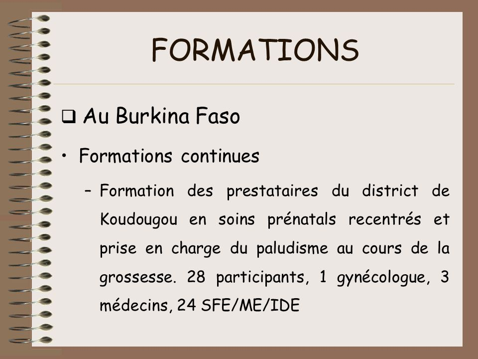 FORMATIONS q Au Burkina Faso Formations continues