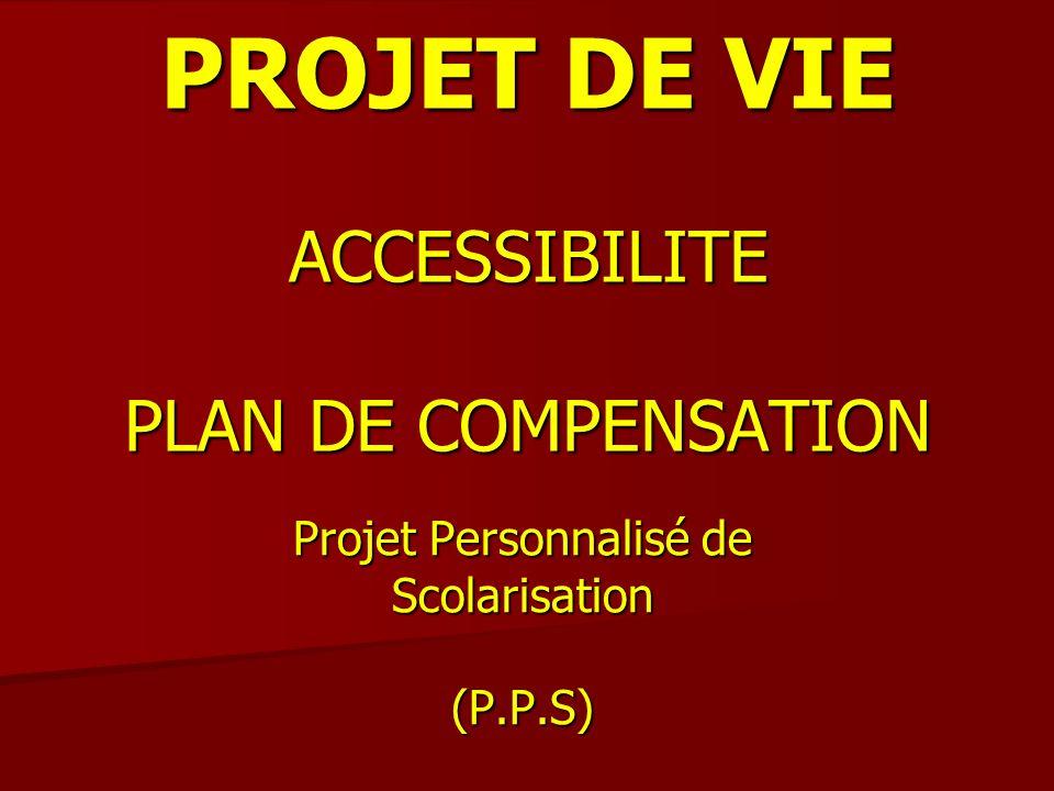 PROJET DE VIE ACCESSIBILITE PLAN DE COMPENSATION