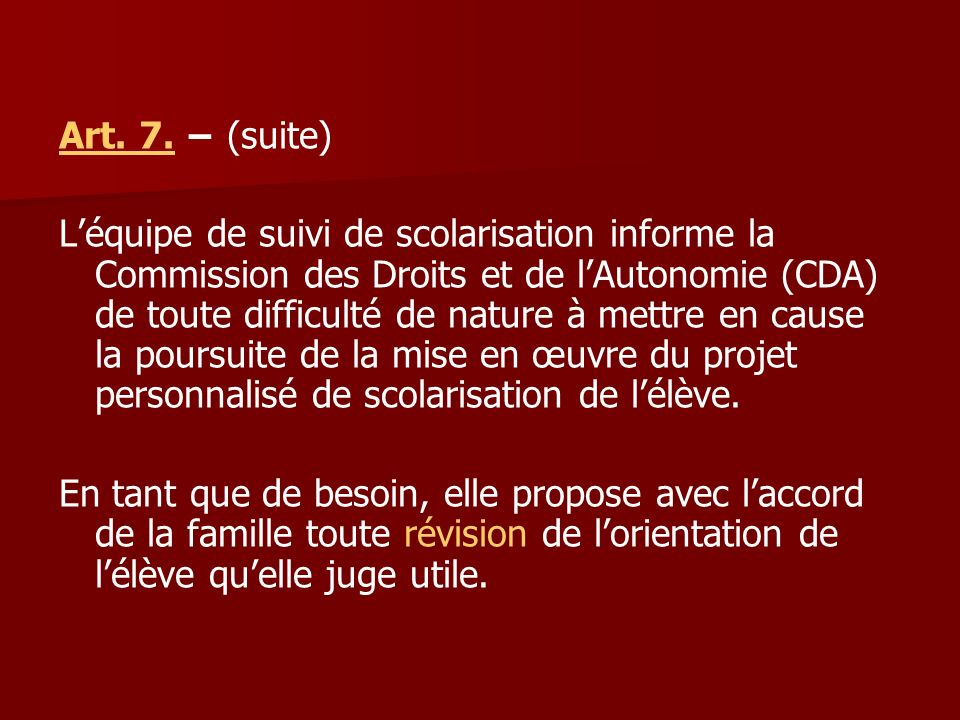Art. 7. − (suite)