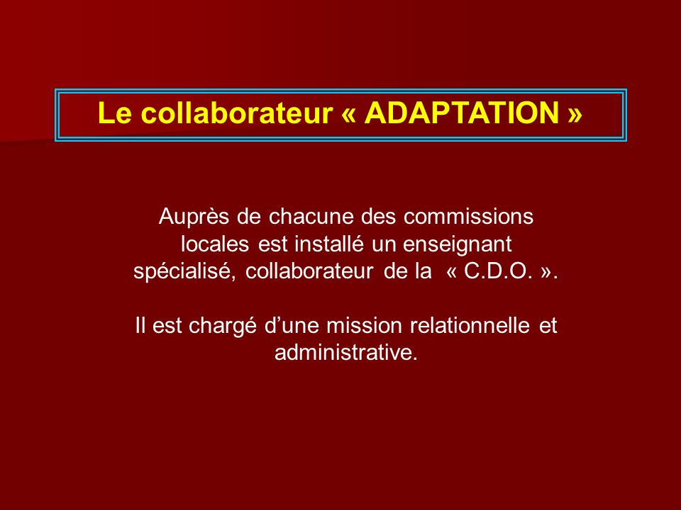 Le collaborateur « ADAPTATION »