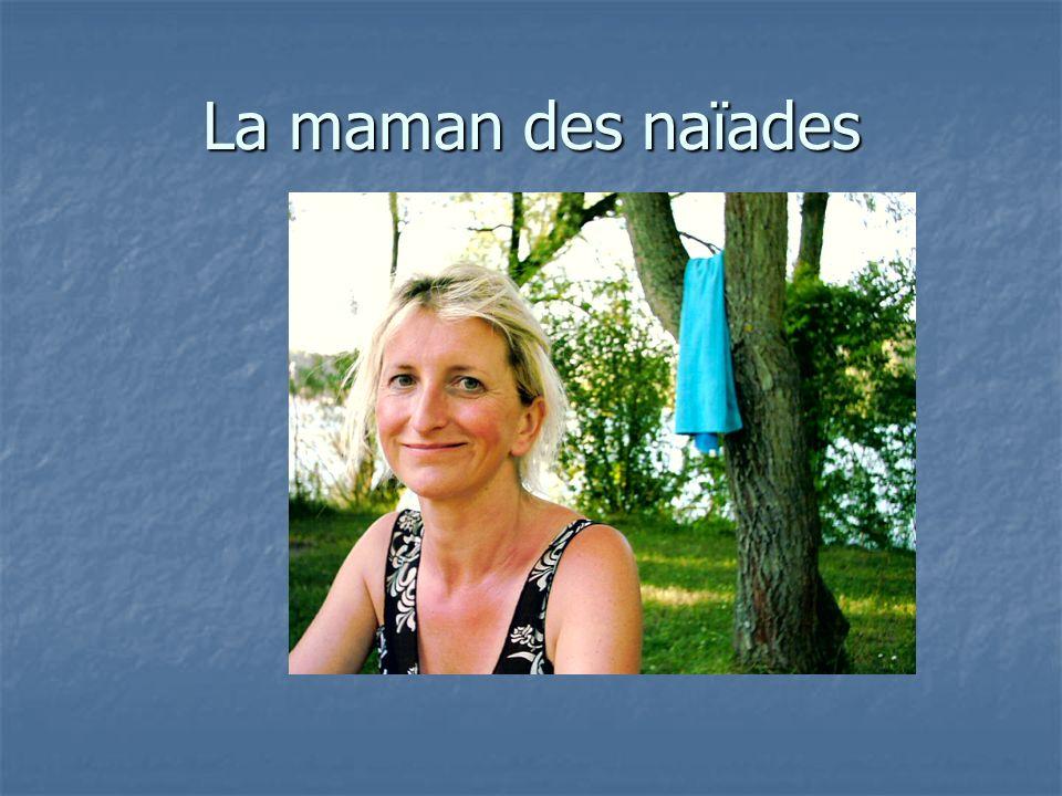 La maman des naïades