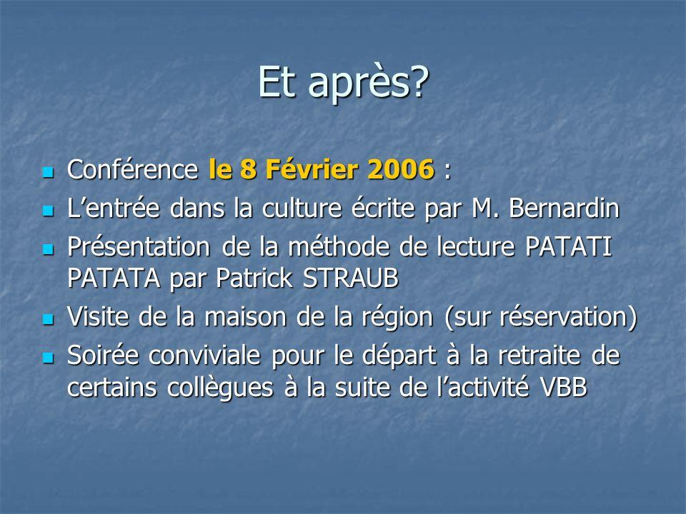 Et après Conférence le 8 Février 2006 :