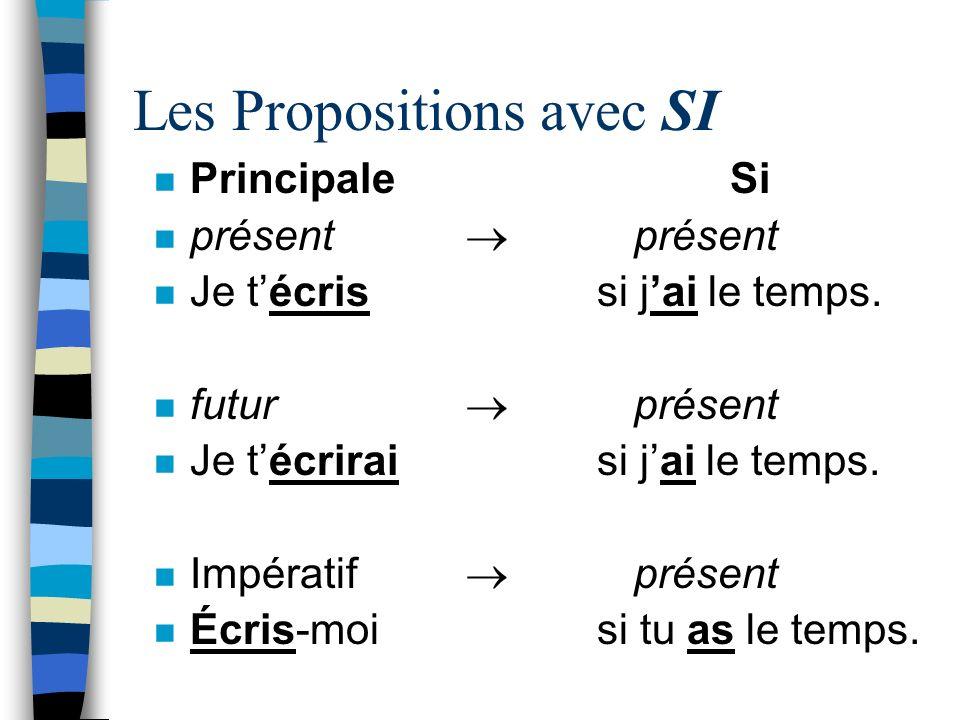 Les Propositions avec SI