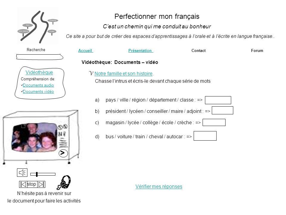 > Perfectionner mon français