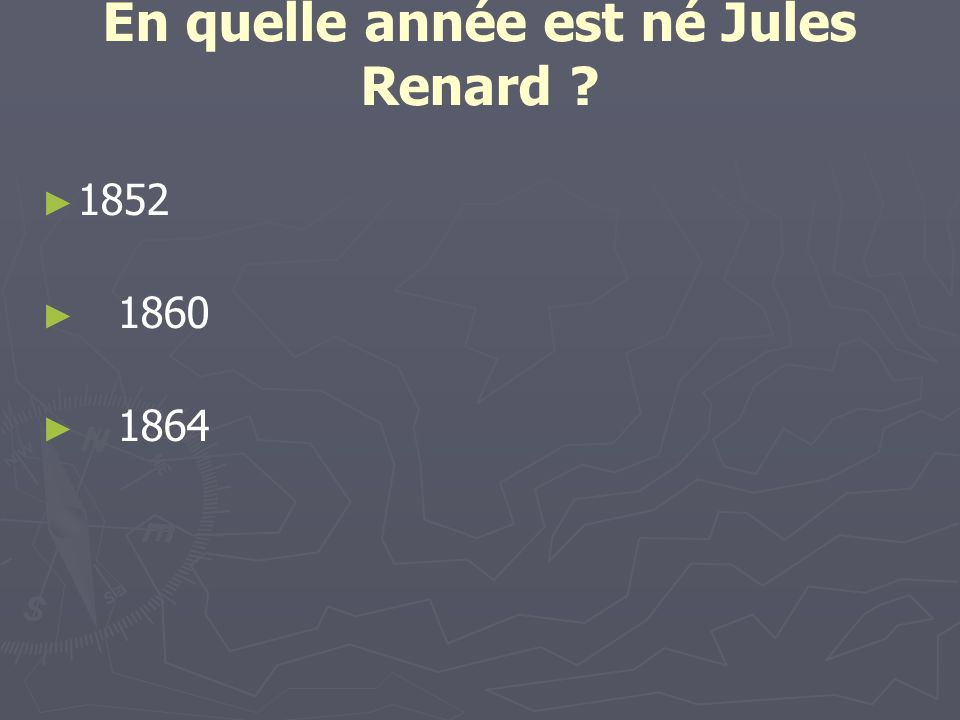 En quelle année est né Jules Renard