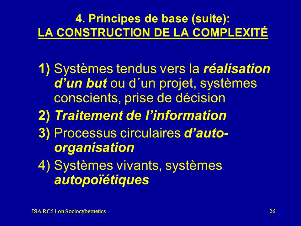 4. Principes de base (suite): LA CONSTRUCTION DE LA COMPLEXITÉ