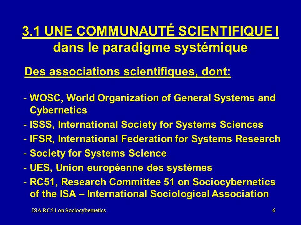 3.1 UNE COMMUNAUTÉ SCIENTIFIQUE I dans le paradigme systémique