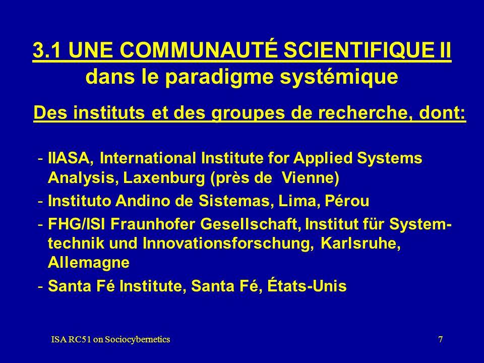 3.1 UNE COMMUNAUTÉ SCIENTIFIQUE II dans le paradigme systémique