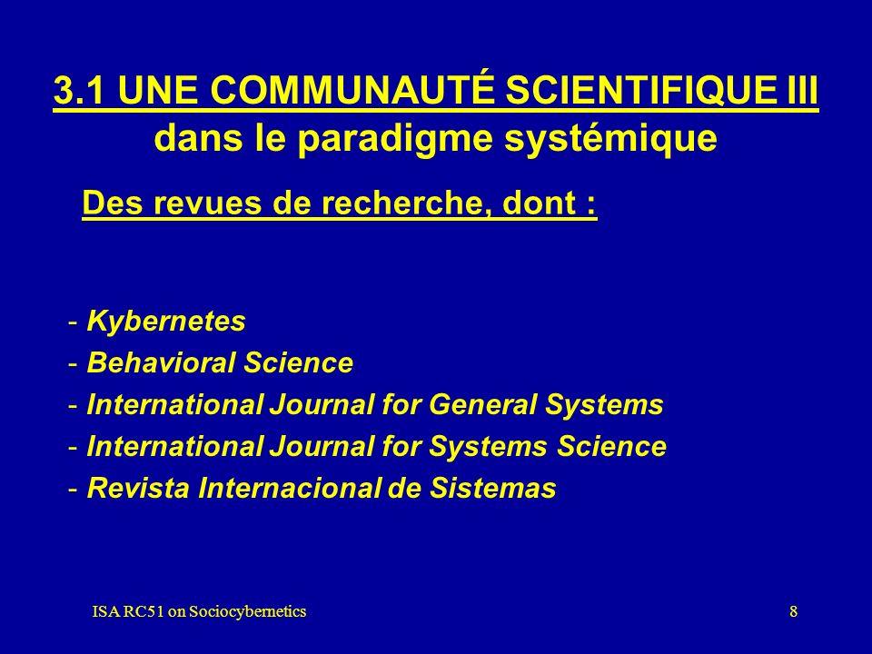 3.1 UNE COMMUNAUTÉ SCIENTIFIQUE III dans le paradigme systémique