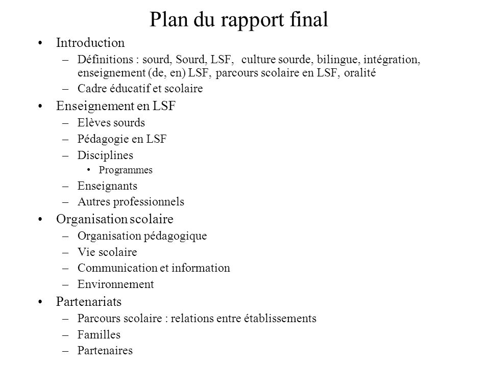 Plan du rapport final Introduction Enseignement en LSF