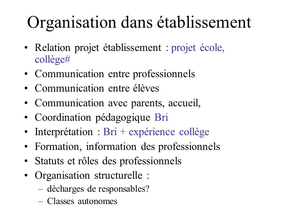 Organisation dans établissement