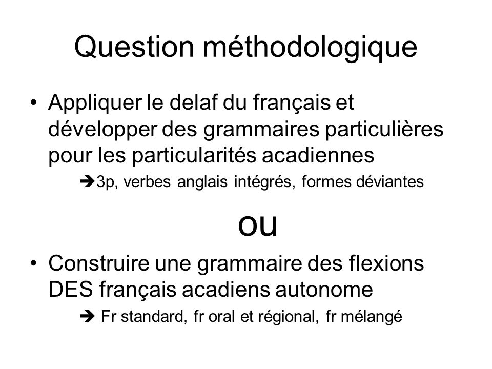 Question méthodologique