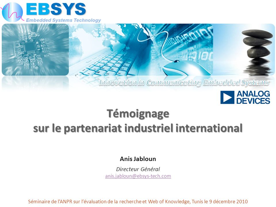 Témoignage sur le partenariat industriel international