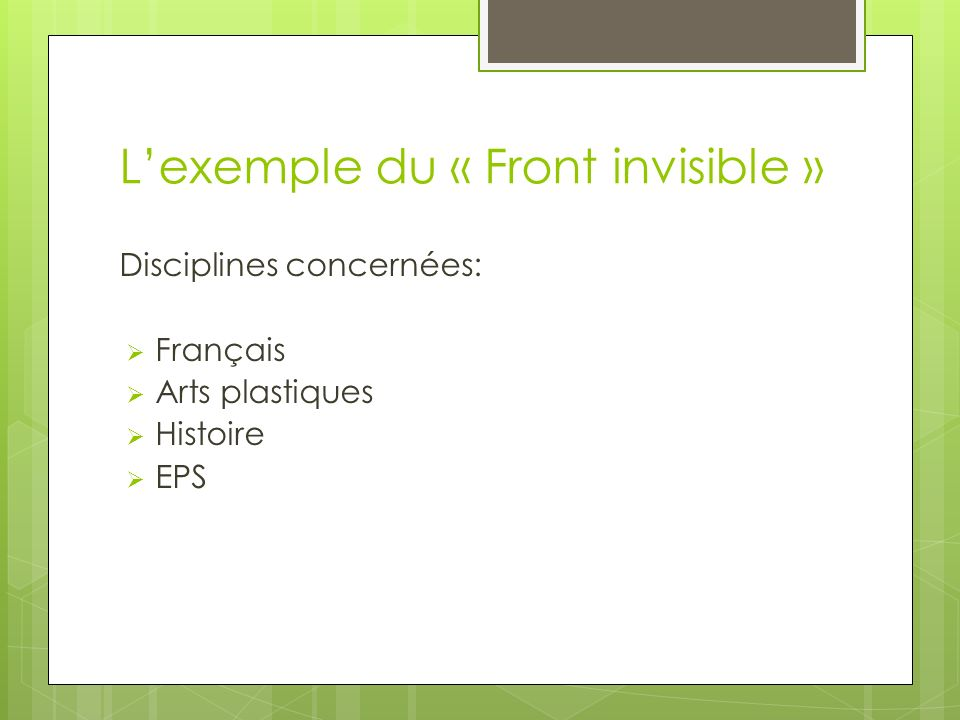 L'exemple du « Front invisible »