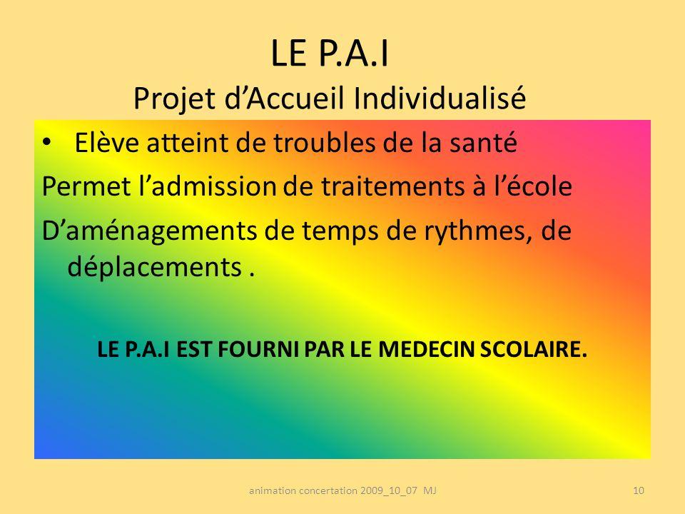 LE P.A.I Projet d'Accueil Individualisé