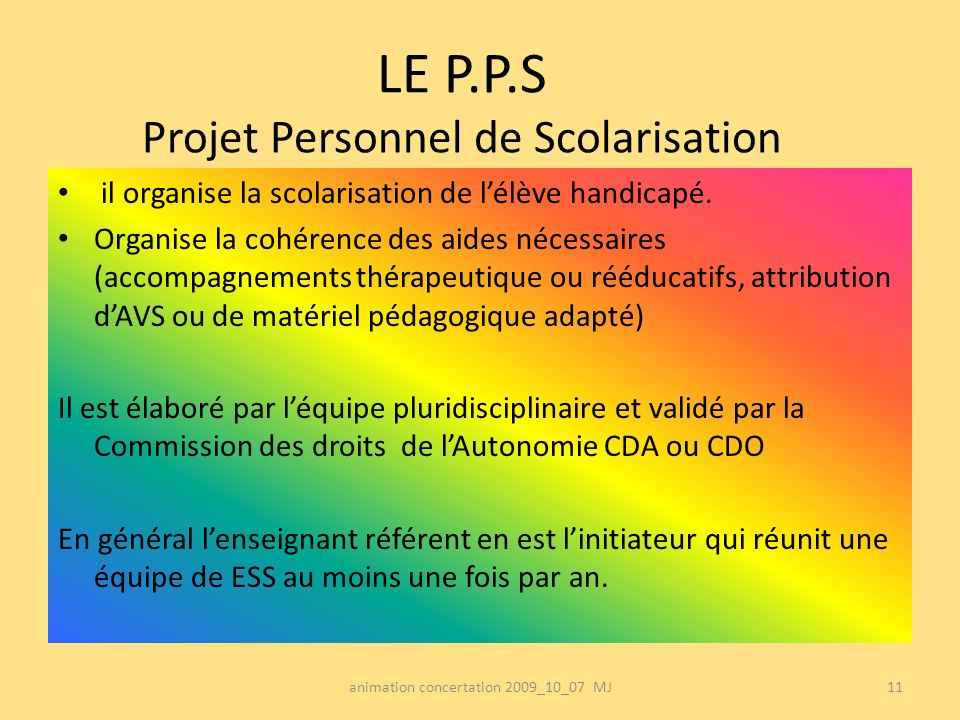 LE P.P.S Projet Personnel de Scolarisation