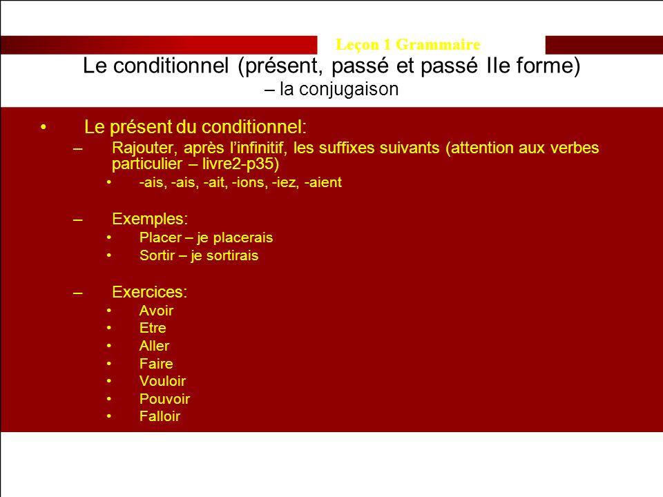 Le conditionnel (présent, passé et passé IIe forme) – la conjugaison