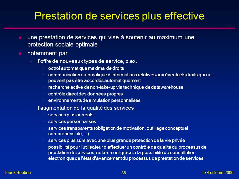 Prestation de services plus effective