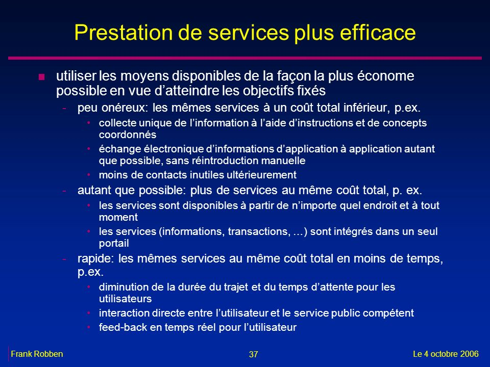 Prestation de services plus efficace