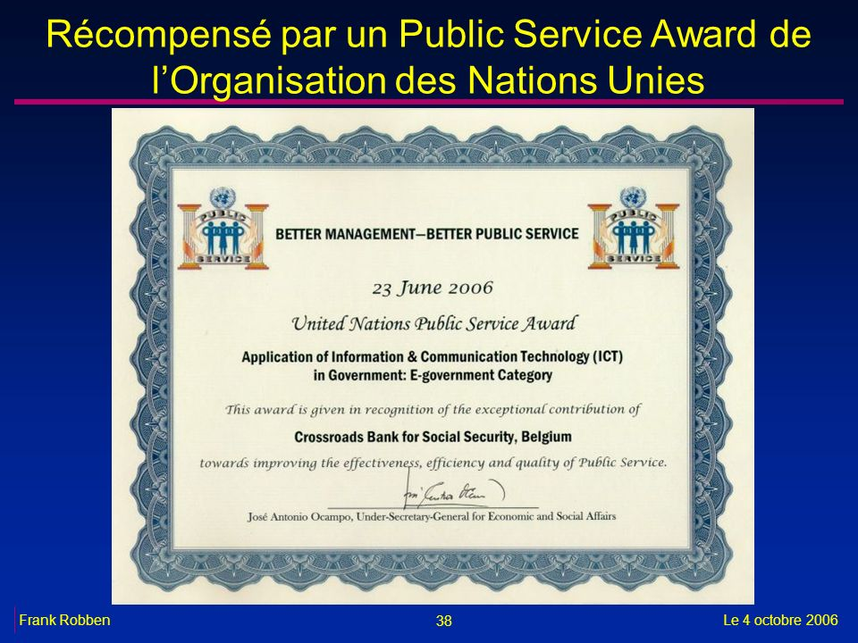 Récompensé par un Public Service Award de l'Organisation des Nations Unies
