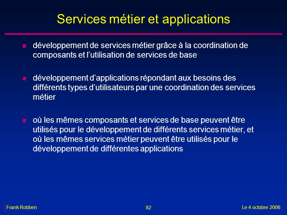 Services métier et applications
