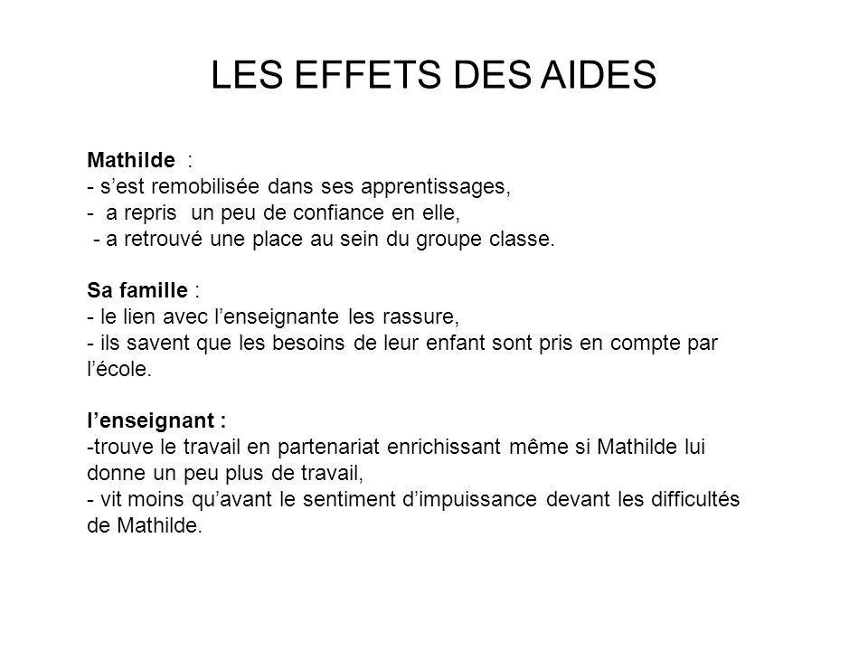 LES EFFETS DES AIDES Mathilde :